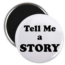 Tell Me a Story Magnet