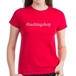#hashtagshop Women's Dark T-Shirt