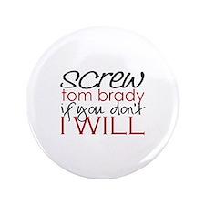 """Screww Tom Brady 3.5"""" Button"""