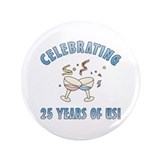 "25th Anniversary Party 3.5"" Button (100 pack)"