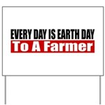 Every Day Is Earth Day Yard Sign