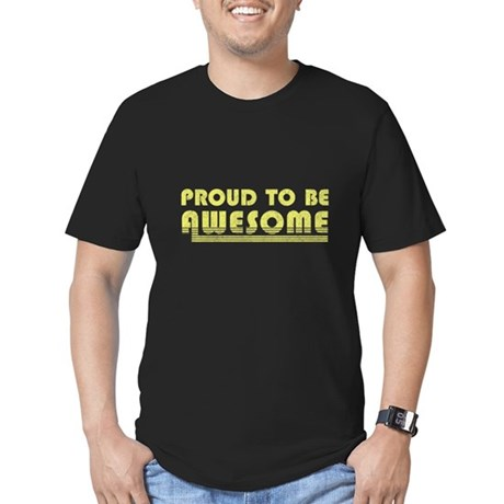 Proud to be Awesome Mens Fitted Dark T-Shirt