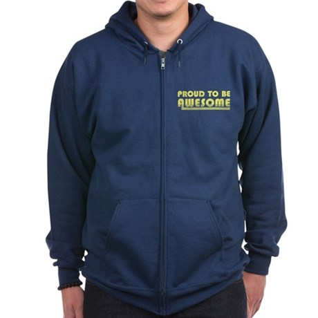 Proud to be Awesome Zip Dark Hoodie
