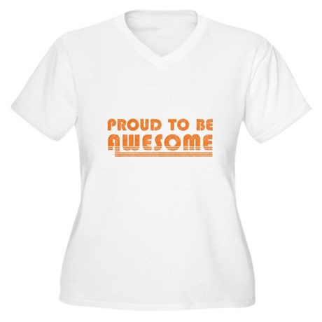 Proud to be Awesome Womens Plus Size V-Neck T-Shi