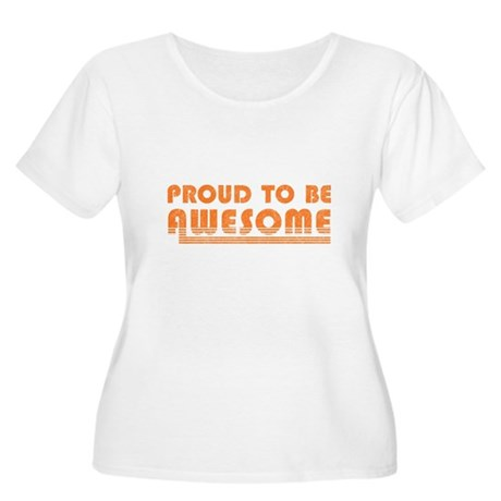Proud to be Awesome Womens Plus Size Scoop Neck T