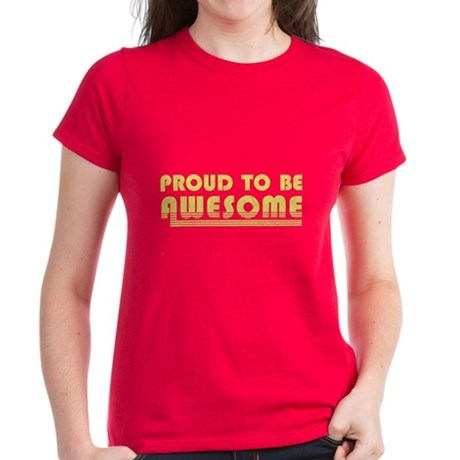 Proud to be Awesome Womens T-Shirt