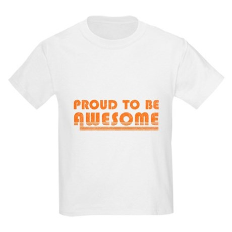 Proud to be Awesome Kids Light T-Shirt