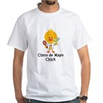 Cinco de Mayo Chick White T-Shirt
