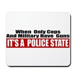 Police State Mousepad