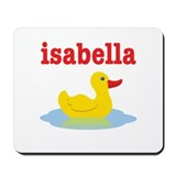 Isabella's rubber ducky Mousepad