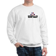 Never Forget w/ Flags Sweatshirt (Pocket Print)