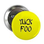 Yuck Foo! Button