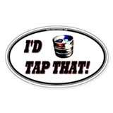 I'd Tap That (Keg) Decal