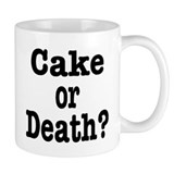 Cake or Death Black Coffee Mug