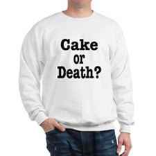 Cake or Death Black Sweatshirt