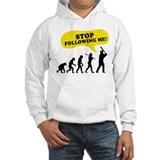 Stop Following Me Jumper Hoody