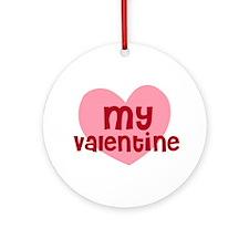 My Valentine Ornament (Round)