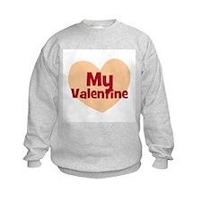 My Valentine Sweatshirt