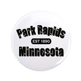 "Park Rapids Established 1890 3.5"" Button"