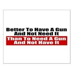 Better to Have a Gun Small Poster