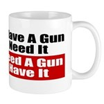 Better to Have a Gun Mug