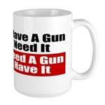 Better to Have a Gun Large Mug