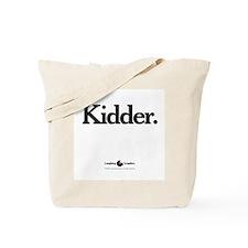 Kidder Tote Bag