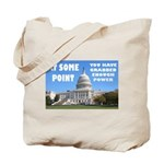 At Some Point Tote Bag
