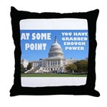 At Some Point Throw Pillow