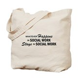 Whatever Happens - Social Work Tote Bag