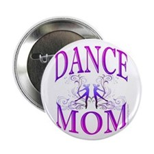 "Dance Mom 2.25"" Button"