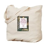 Reading Is To The Mind Tote Bag