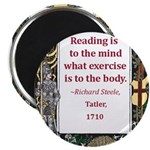 Reading Is To The Mind Magnet