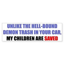 Unlike the Trash in Your Car, My Child..
