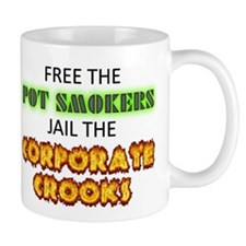 Free The Pot Smokers Jail The Corporate Crooks Mug