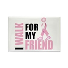 I Walk for my Friend Rectangle Magnet (100 pack)