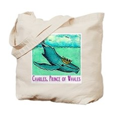 """CHARLES,PRINCE OF WHALES"" Tote Bag"