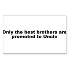 Promoted to Uncle Decal