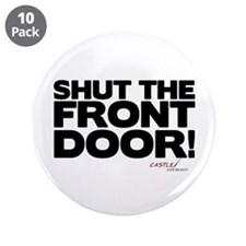"Shut the Front Door! 3.5"" Button (10 pack)"