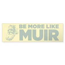 Muir Bumper Sticker