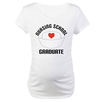 Nursing School Graduate Maternity T-Shirt