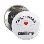 """Nursing School Graduate 2.25"""" Button"""