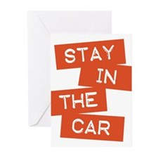 Stay in the Car Greeting Cards (Pk of 10)