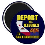 Deport them to San Francisco Magnet