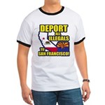 Deport them to San Francisco Ringer T
