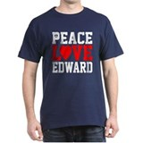 Peace Love Edward T-Shirt