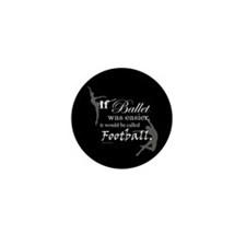 """""""If Ballet Was"""" Mini Button (10 pack)"""