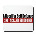 A Need for Self Defense Mousepad