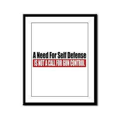 A Need for Self Defense Framed Panel Print