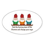 Burning Stare of The Gnomes Sticker (Oval)